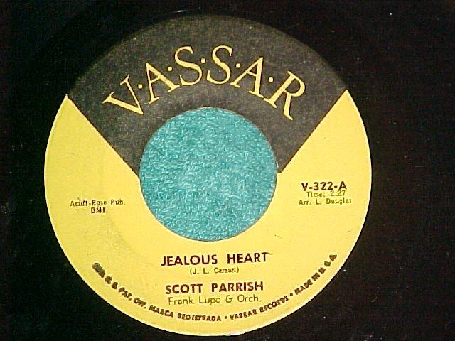 45-SCOTT PARRISH-JEALOUS HEART-Vassar-?Early 60's?-VG++