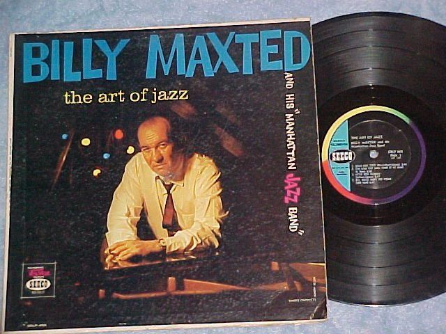 BILLY MAXTED--THE ART OF JAZZ--VG+ 1960 LP--Seeco 458