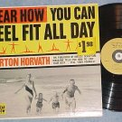 HEAR HOW YOU CAN FEEL FIT ALL DAY--NM/VG++ Mono 1960 LP