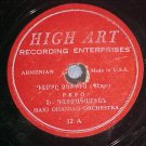 Armenian 78-HAIG OHANIAN ORCHESTRA-High Art (Highart)12