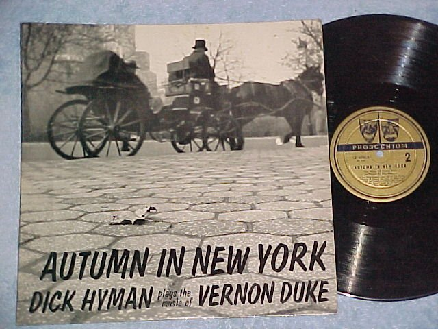 DICK HYMAN--AUTUMN IN NEW YORK:MUSIC OF VERNON DUKE--LP