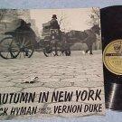 DICK HYMAN--AUTUMN IN NEW YORK:MUSIC OF VERNON DUKE--LP