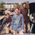 CRAIG HUNDLEY TRIO-ARRIVAL OF A YOUNG GIANT--NM 1968 LP