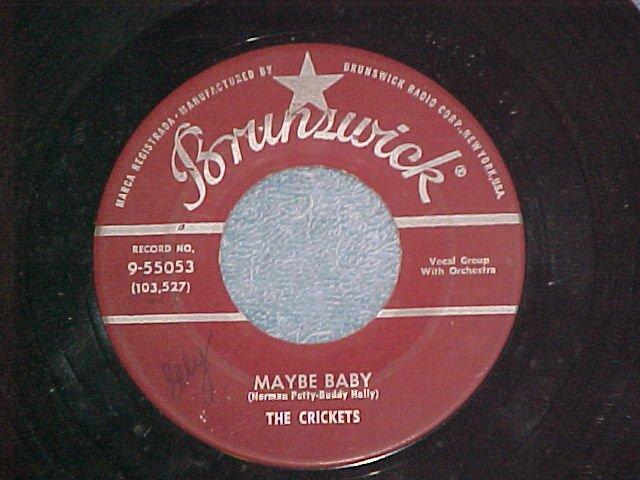 45-CRICKETS(w/Buddy Holly)-MAYBE BABY-'58-Brunswick-VG+