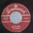 45-CRICKETS(w/Buddy Holly)-MAYBE BABY-'58-Brunswick-VG+