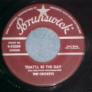 45-CRICKETS (w/Buddy Holly)-THAT'LL BE THE DAY-1957-VG+