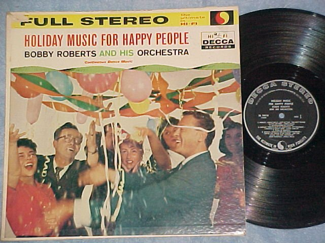 BOBBY ROBERTS--HOLIDAY MUSIC FOR HAPPY PEOPLE-Stereo LP
