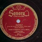 78--MARK WARNOW/VERA BARTON--SLOWLY--1946--Sonora 3002