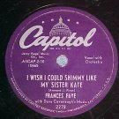 FRANCES FAYE--I WISH I COULD SHIMMY LIKE MY SISTER KATE