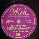 78--CAB CALLOWAY--BLUES IN THE NIGHT--1941--Okeh 6422