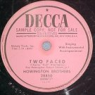 Promo 78-HOWINGTON BROTHERS-TWO FACED-1953--Decca 28850