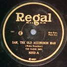 78-THE RADIO IMPS-SAM, THE OLD ACCORDION MAN-Regal 8252