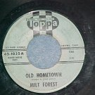 45-MILT FOREST-OLD HOMETOWN-1961--Toppa 1035--Covina,CA
