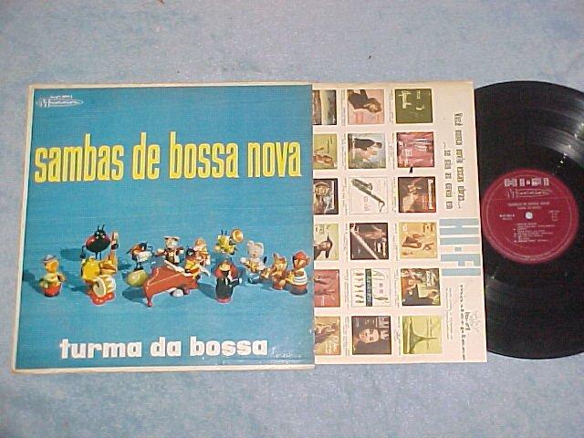 TURMA DA BOSSA-SAMBAS DE BOSSA NOVA--VG+ 1959 Brazil LP