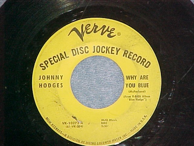 Promo 45--JOHNNY HODGES--WHY ARE YOU BLUE--1962--Verve