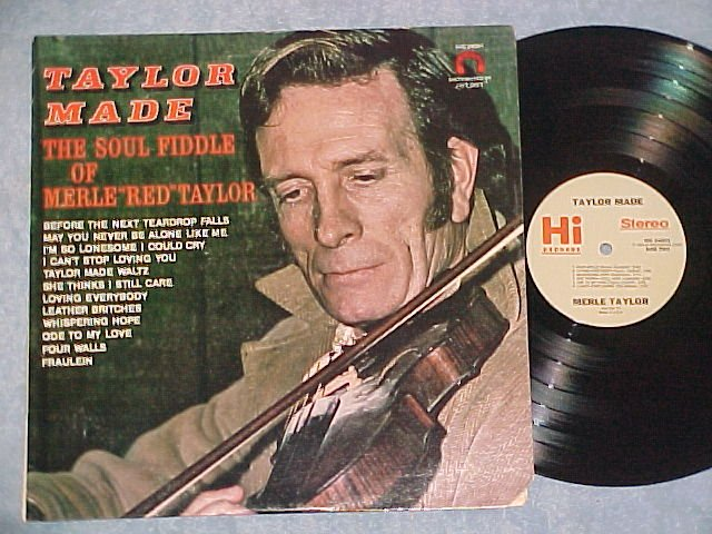 MERLE RED TAYLOR-TAYLOR MADE-THE SOUL FIDDLE OF--LP--#2