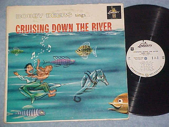 BOBBY BEERS--CRUISING DOWN THE RIVER--1959 WL Promo LP