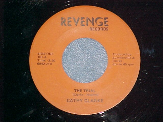 45--CATHY CLARKE--THE TRIAL--Revenge Records--Private