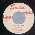 45--DICKY DOO AND THE DON'TS--LEAVE ME ALONE/WILD PARTY