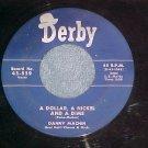 45-DANNY MACHIN-A DOLLAR, A NICKEL AND A DIME-Derby 859