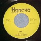 45-RANDY WATERS-DEB/VERMONT-1976-Honcho Records-Private