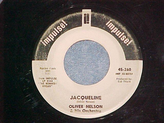 WL Promo 45-OLIVER NELSON-JACQUELINE-1967--Impulse! 260