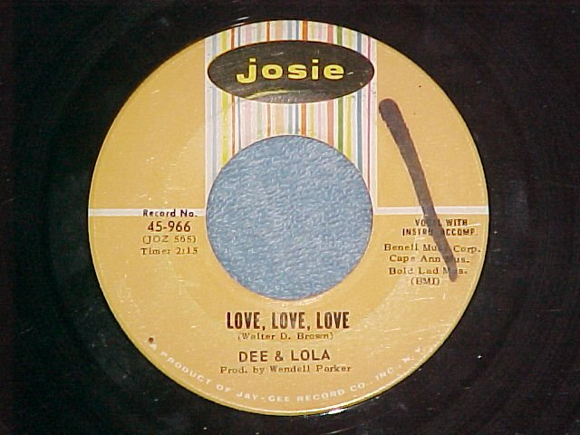 45-DEE AND LOLA--LOVE, LOVE, LOVE--1966--Josie 966--VG+