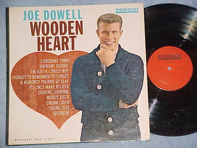 JOE DOWELL--WOODEN HEART--Mono 1961 LP--Smash MGS-27000