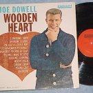 JOE DOWELL--WOODEN HEART--Mono 1961 LP--Smash MGS-27000