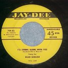 45-DEAN BARLOW--I'LL STRING ALONG WITH YOU--Jay-Dee 799