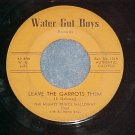 Calypso 45-MIGHTY PRINCE GALLOWAY-LEAVE THE GARROTS...