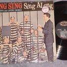 AL ALBERTS/LIFERS CHORUS--SING SING ALONG--NM 1962 LP