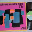 (JOHN) COLTRANE PLAYS THE BLUES--1961 LP--Atl white fan
