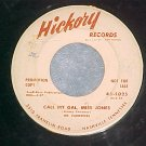 WL Promo 45-VARIETEERS--CALL MY GAL, MISS JONES-Hickory