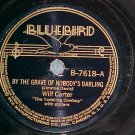 78-WILF CARTER (MONTANA SLIM)/NORWOOD TEW-Bluebird 7618