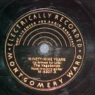 78-THE VAGABONDS-NINETY-NINE YEARS-Montgomery Ward 4307