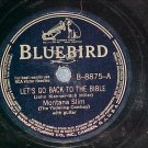 78--MONTANA SLIM--LET'S GO BACK TO THE BIBLE--Bluebird