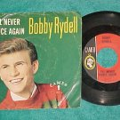45 w/PS-BOBBY RYDELL--I'LL NEVER DANCE AGAIN--Cameo 217