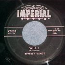 45--BEVERLY VANCE--WILL I--1957--Imperial X7002--VG++