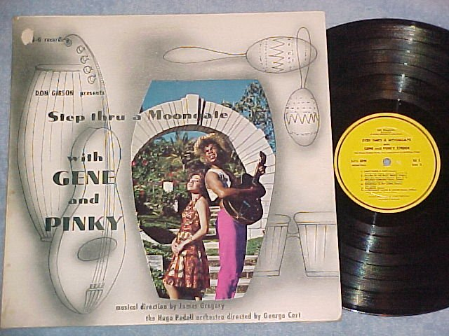 GENE AND PINKY-STEP THRU A MOONGATE-c1963 Bermuda GG LP