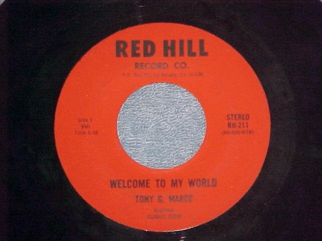 45-TONY G MARCO-WELCOME TO MY WORLD-Red Hill-NM-Copy #1