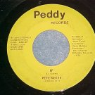 45-PETE McKEE--IF/GENTLE ON MY MIND-Peddy Records--1976