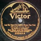 78-BEN BLACK AND HIS ORCHESTRA-LAY MY HEAD-Victor 20049