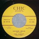 45--CHAS McDEVITT--FREIGHT TRAIN--1957--Chic 1008--VG++