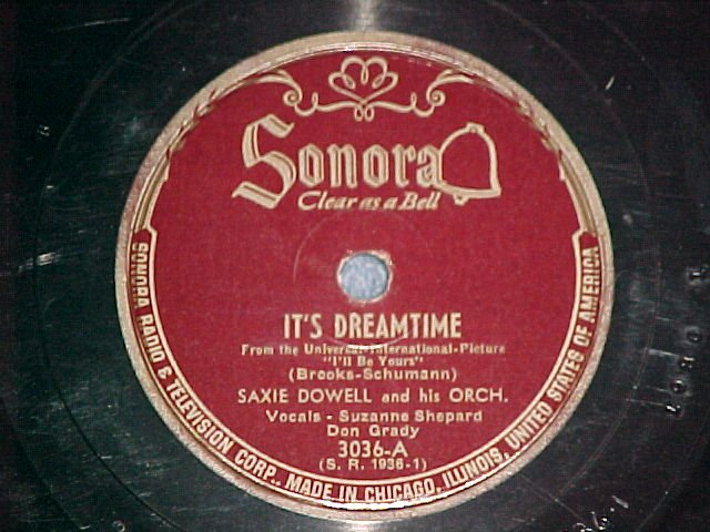 78-SAXIE DOWELL & ORCH--IT'S DREAMTIME-Sonora 3036--VG+