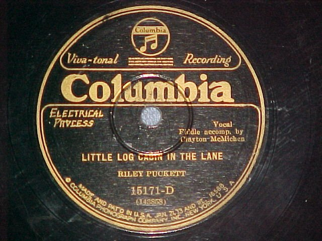78-RILEY PUCKETT-LITTLE LOG CABIN-Columbia 15171-D--VG+