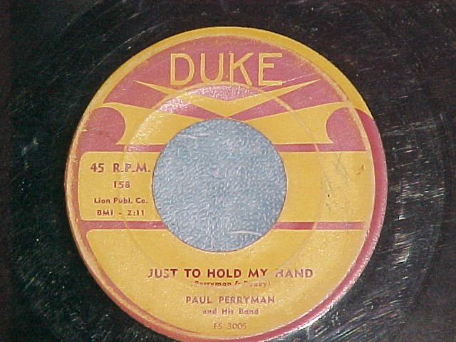 45--PAUL PERRYMAN--JUST TO HOLD MY HAND--1956--Duke 158