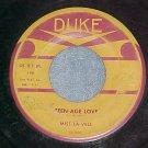 45--MISS LA-VELL--TEEN-AGE LOVE/IF--1958--Duke 198