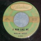 45--WILLIE WEST--A MAN LIKE ME--1960--Rustone 1403