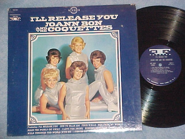 JOANN BON AND THE COQUETTES--I'LL RELEASE YOU--1968 LP